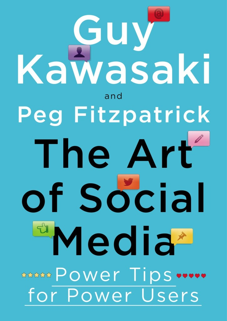 Art of Social by Guy Kawasaki and Peg Fitzgerald content marketing book